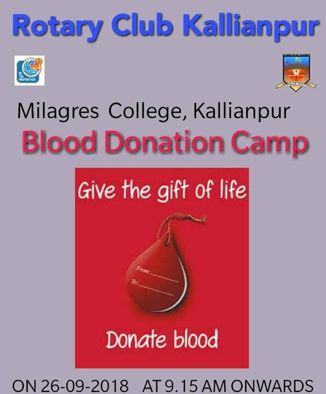 Blood donation camp at Milages college kallianpur on 26-09-2018 at 9.15 am onwards.