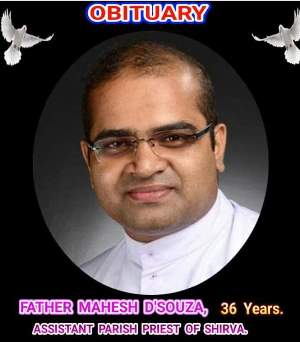 Obituary: Rev Fr. Mahesh D'Souza