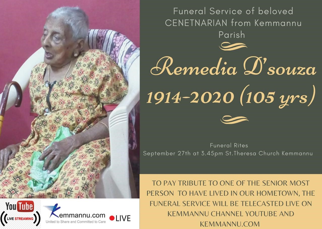 <font color=red>Live Streaming of Funeral </font color=red>Remedia Mendonca (105),  Kemmannu.