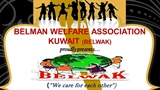 Kuwait: BELWAK will celebrate 'BELMAN ODLEM FEST'on 05 June 2015