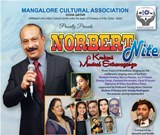 "Mangalore Cultural Association, Doha Qatar Presents ""Norbert Nite"""