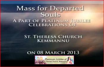 Watch Video:Mass for Departed Souls  St Theresa Church Kemmannu