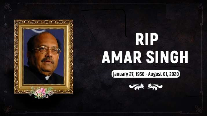 Rajya Sabha MP Amar Singh dies at 64