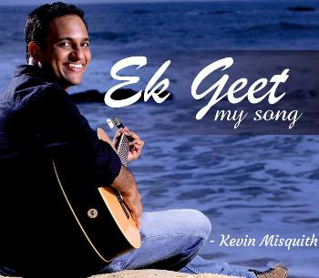 "Kevin Misquith's ""Ek Geet"" - A pre-release preview of the album"