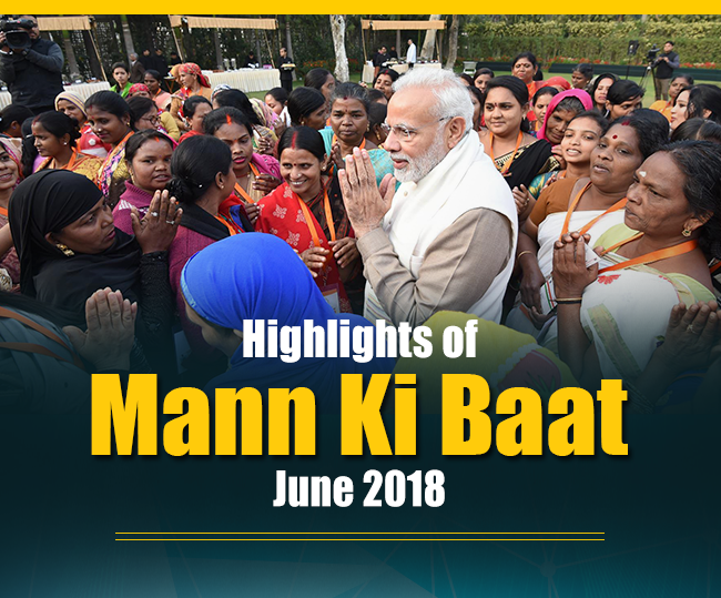 Highlights of Mann Ki Baat June 2018