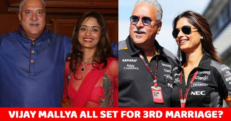 Vijay Mallya Is All Set To Get Married For The Third Time!